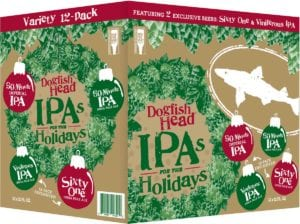 Dogfish Head IPA's for Holidays